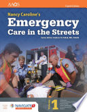 """Nancy Caroline's Emergency Care in the Streets"" by American Academy of Orthopaedic Surgeons (AAOS), Nancy L. Caroline"