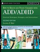 How to Reach and Teach ADD ADHD Children