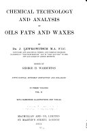 Chemical technology and analysis of oils, fats and waxes v. 2, 1914