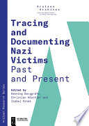 Tracing and Documenting Nazi Victims