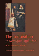 Pdf The Inquisition in New Spain, 1536–1820