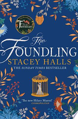 Book cover of 'The Foundling' by Stacey Halls