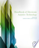 Handbook of Electronic Assistive Technology