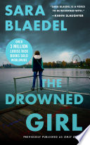 The Drowned Girl  previously published as Only One Life