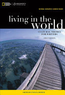 National Geographic Reader  Living in the World  Cultural Themes for Writers