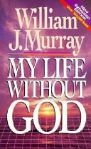 My Life Without God Book PDF