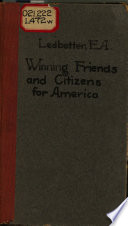 Winning Friends and Citizens for America
