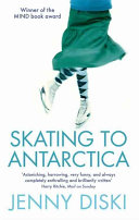 Cover of Skating to Antarctica