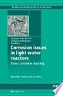 Corrosion Issues in Light Water Reactors Book