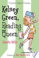 Kelsey Green Reading Queen Book PDF