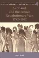 Scotland and the French Revolutionary War  1792 1802