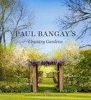 Paul Bangay s Country Gardens