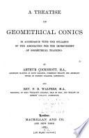 A Treatise On Geometrical Conics