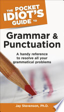 The Pocket Idiot s Guide to Grammar and Punctuation