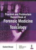 PRACTICAL AND POSTMORTEM RECORD BOOK OF FORENSIC MEDICINE AND TOXICOLOGY