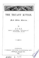 The Truant Kitten And Other Stories By A L O E
