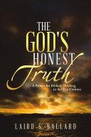 The God s Honest Truth