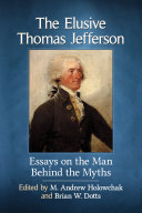 The Elusive Thomas Jefferson