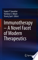 Immunotherapy     A Novel Facet of Modern Therapeutics Book