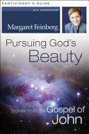 Pursuing God S Beauty