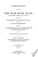 Correspondence Relating to the War with Spain