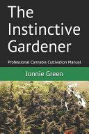 The Instinctive Gardener