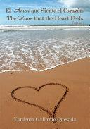 El Amor Que Siente El Corazón / the Love That the Heart Feels