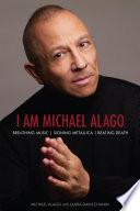 I Am Michael Alago