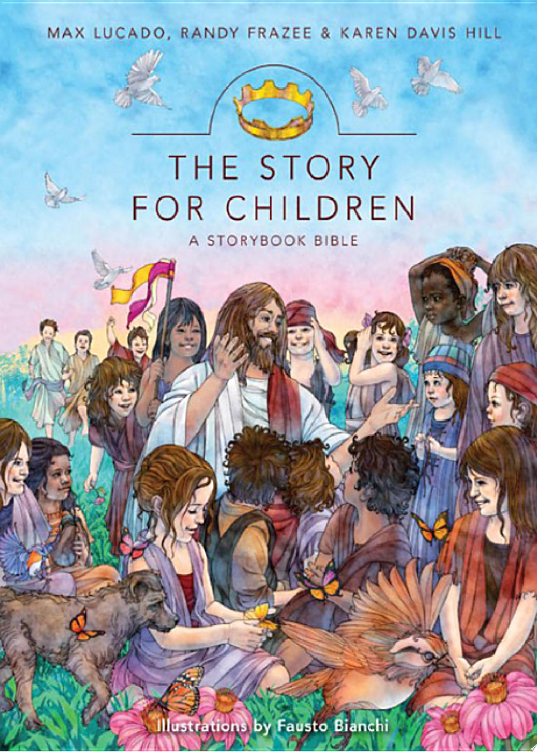 The Story for Children  a Storybook Bible