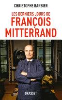 Pdf Les derniers jours de François Mitterrand Telecharger