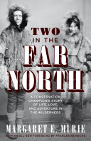 Two in the Far North, Revised Edition
