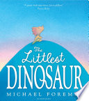 The Littlest Dinosaur Michael Foreman Cover