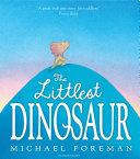The Littlest Dinosaur Pdf/ePub eBook