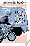 True Trans Bike Rebel Book PDF