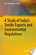 A Study Of India S Textile Exports And Environmental Regulations Book PDF