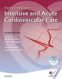 The ESC Textbook of Intensive and Acute Cardiovascular Care Book