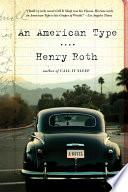 An American Type  A Novel