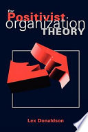 For Positivist Organization Theory