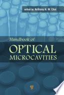 Handbook of Optical Microcavities Book