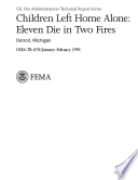 Children Left Home Alone Eleven Die In Two Fires Detriot Michigan Book PDF