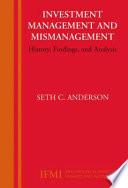 Investment Management and Mismanagement