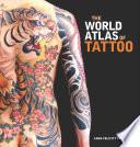 World Atlas of Tattoo