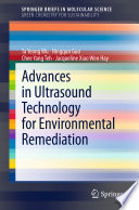 Advances in Ultrasound Technology for Environmental Remediation