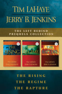 Pdf The Left Behind Prequels Collection: The Rising / The Regime / The Rapture Telecharger