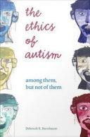 The Ethics of Autism