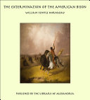 The Extermination of the American Bison Pdf/ePub eBook