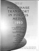 Multiphase Transport in Porous Media  1993 Book