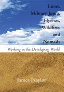 Lions, Military Junta, Hyenas, Wildfires and Nomads [Pdf/ePub] eBook