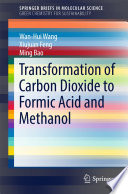 Transformation of Carbon Dioxide to Formic Acid and Methanol Book