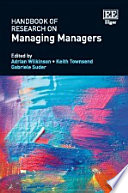 Handbook of Research on Managing Managers Book